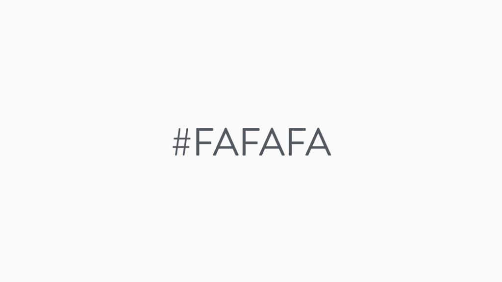 #FAFAFA