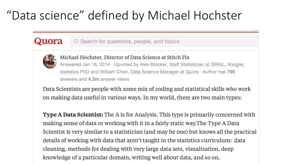 """Data science"" defined by Michael Hochster"