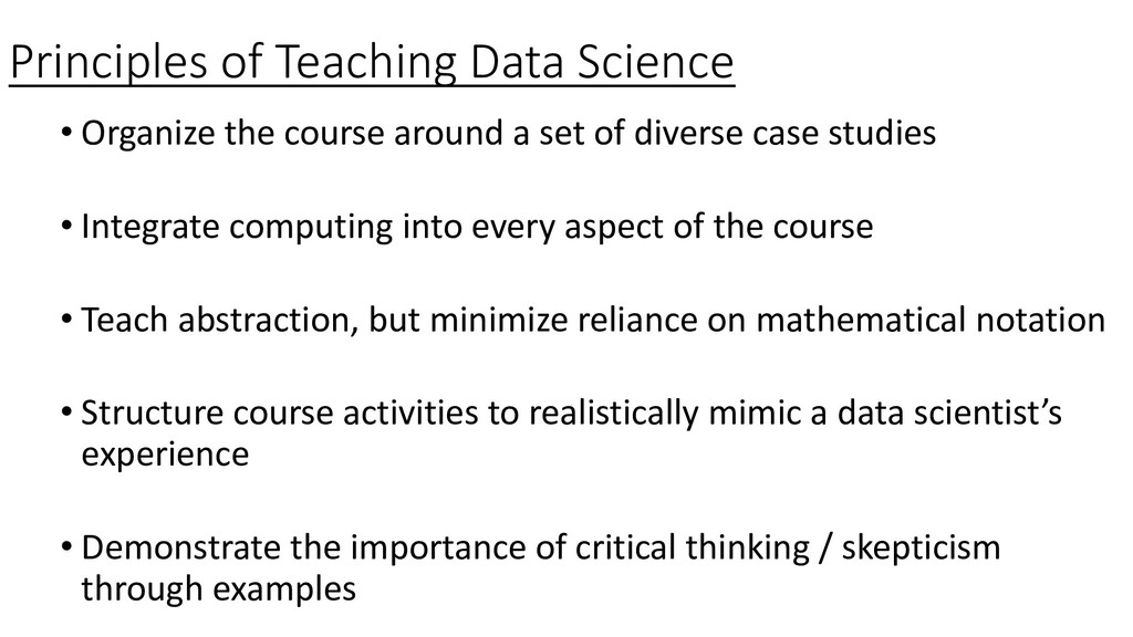 Principles of Teaching Data Science • Organize ...