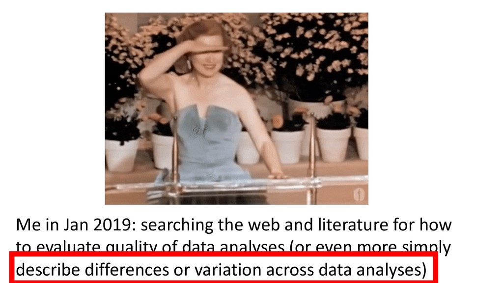 Me in Jan 2019: searching the web and literatur...