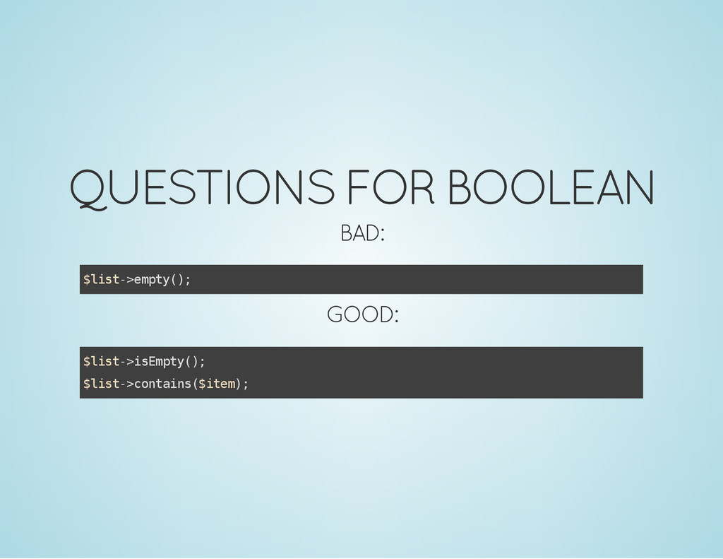 QUESTIONS FOR BOOLEAN BAD: $ l i s t - > e m p ...