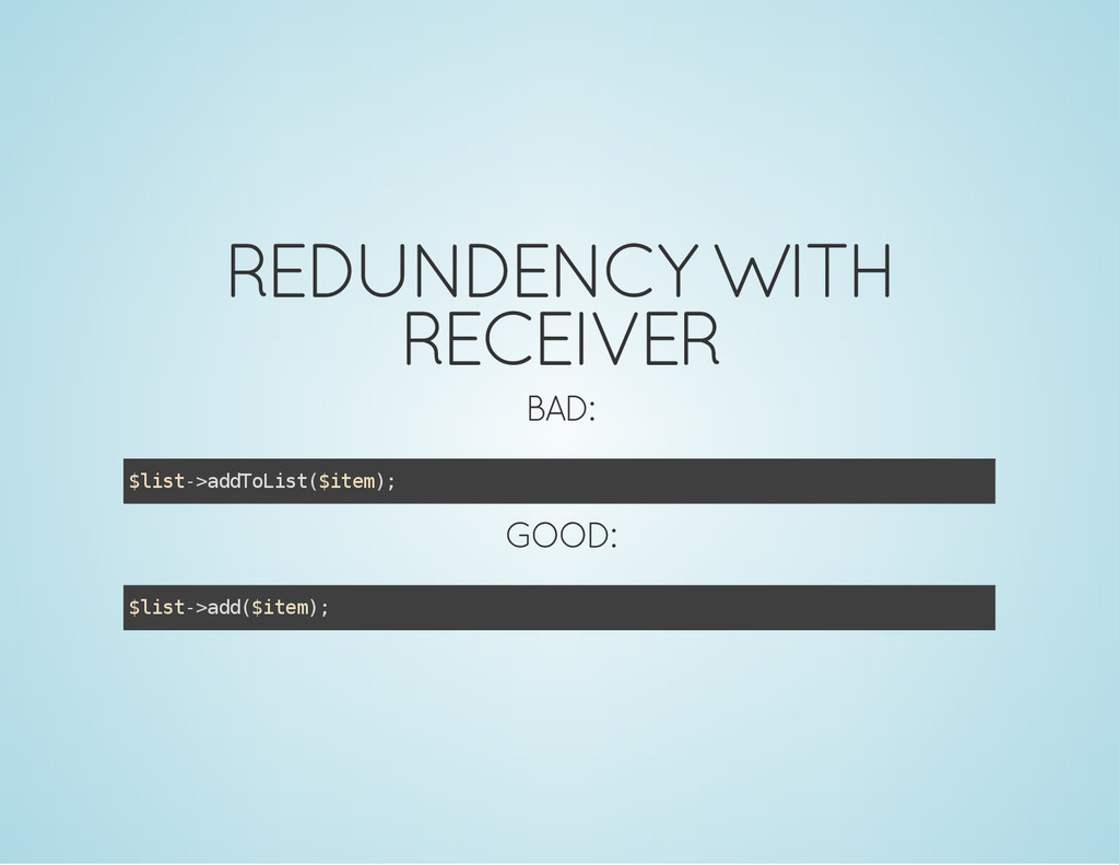 REDUNDENCY WITH RECEIVER BAD: $ l i s t - > a d...