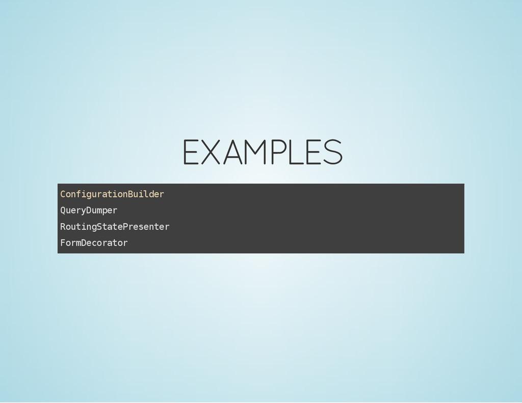 EXAMPLES C o n f i g u r a t i o n B u i l d e ...