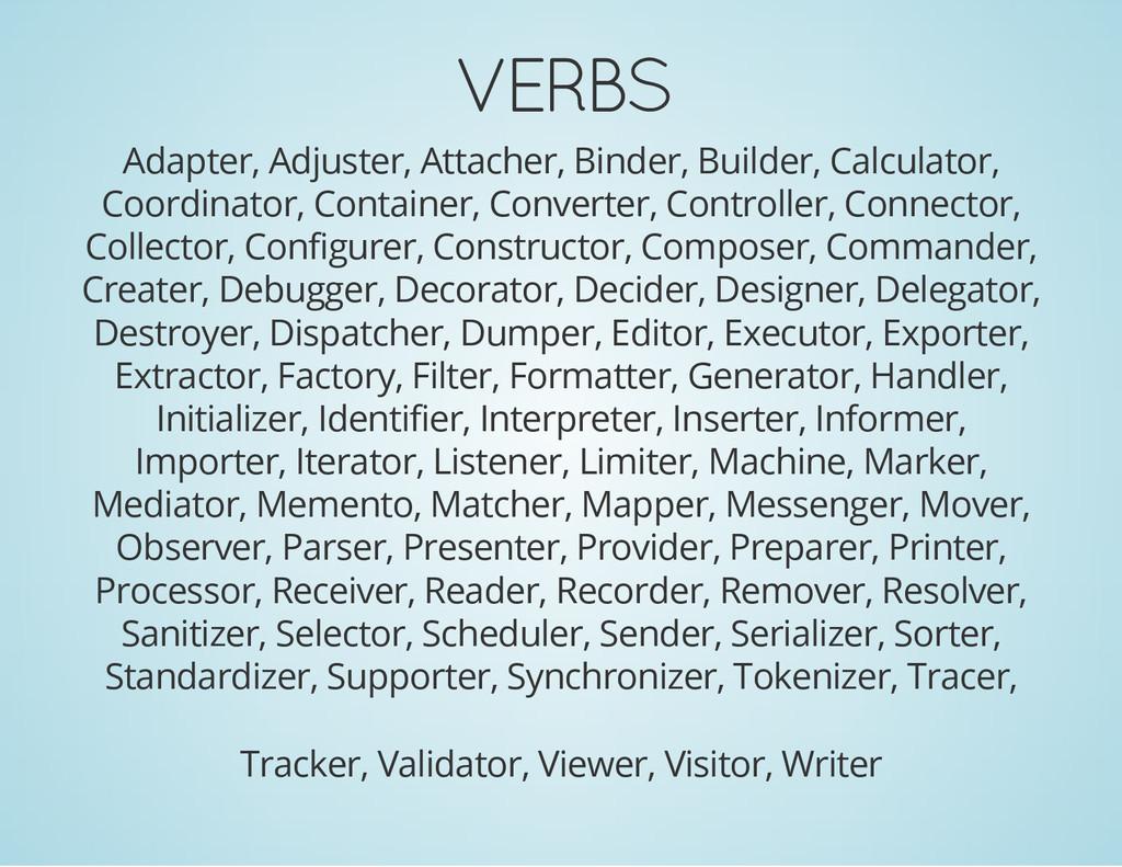 VERBS Adapter, Adjuster, Attacher, Binder, Buil...
