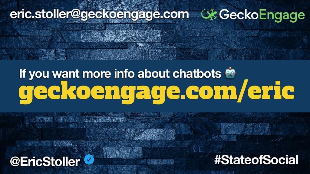 eric.stoller@geckoengage.com @EricStoller #Stat...