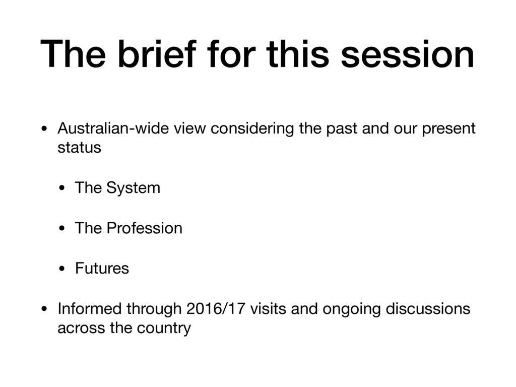 The brief for this session • Australian-wide vi...