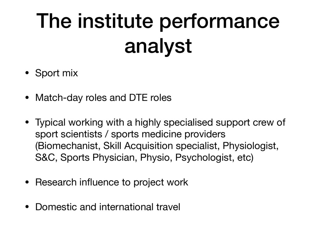 The institute performance analyst • Sport mix  ...