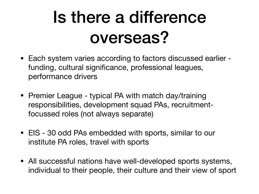 Is there a difference overseas? • Each system v...