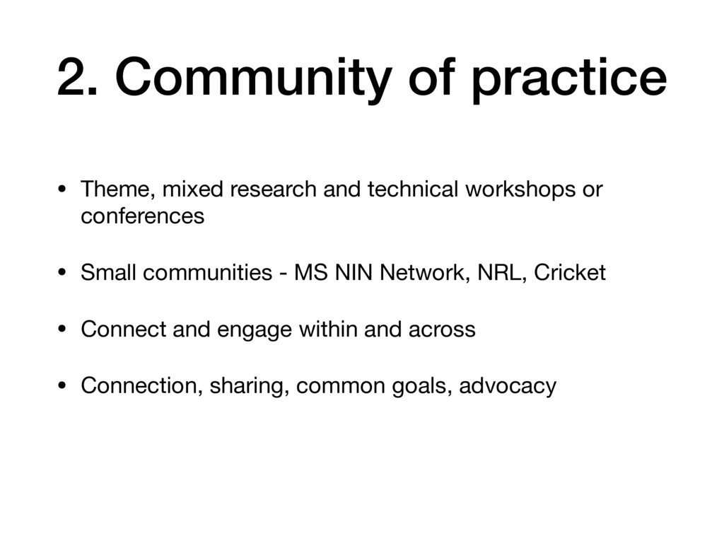 2. Community of practice • Theme, mixed researc...