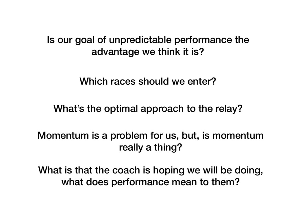 Which races should we enter? What's the optimal...
