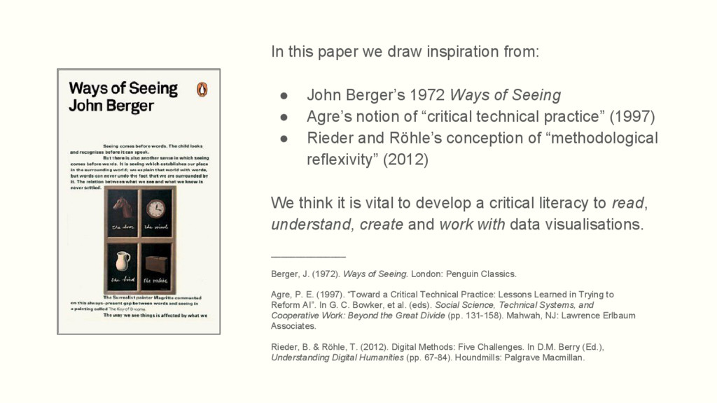 In this paper we draw inspiration from: ● John ...