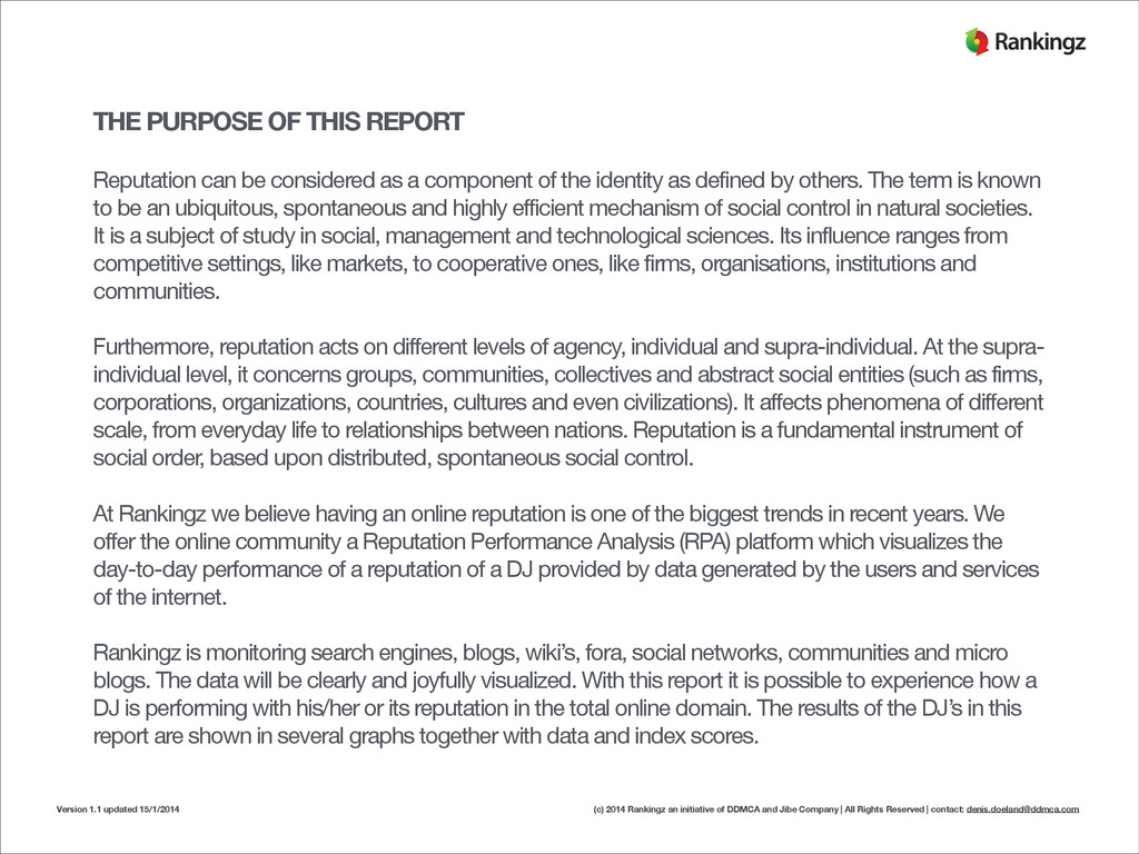THE PURPOSE OF THIS REPORT ! Reputation can be ...