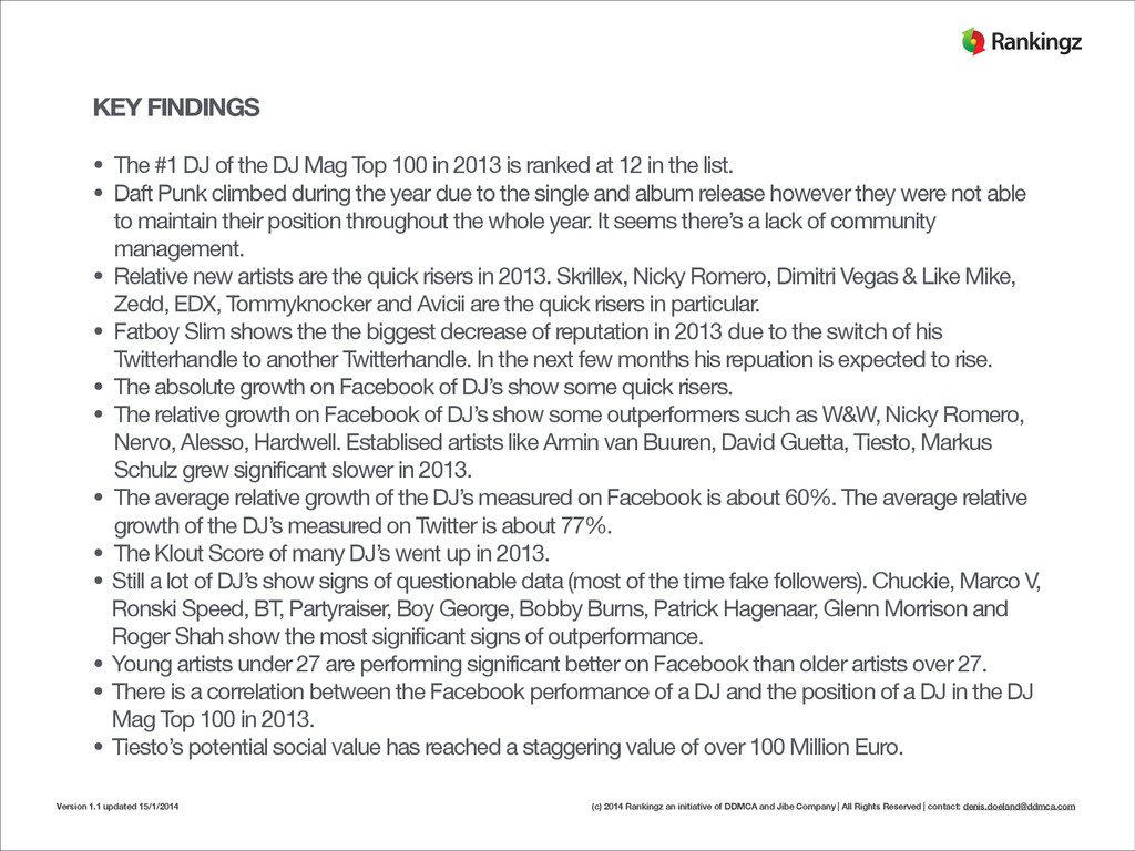 KEY FINDINGS ! • The #1 DJ of the DJ Mag Top 10...