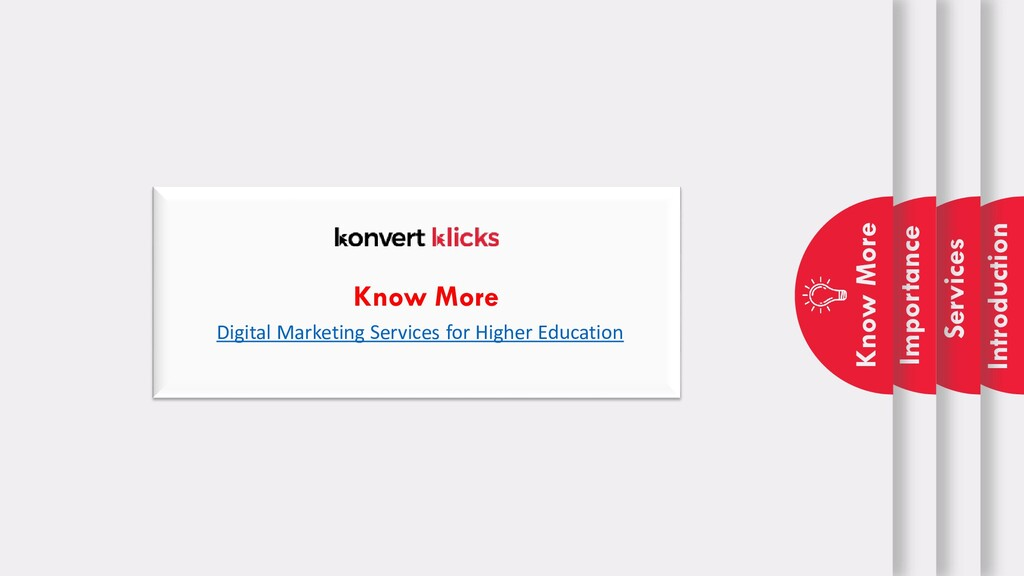 Introduction Services Importance Know More Know...