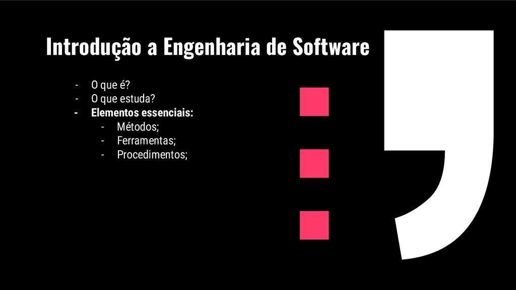 Introdução a Engenharia de Software - O que é? ...