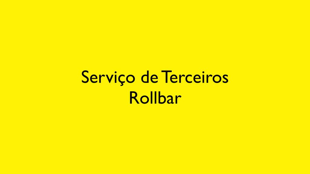 Serviço de Terceiros Rollbar