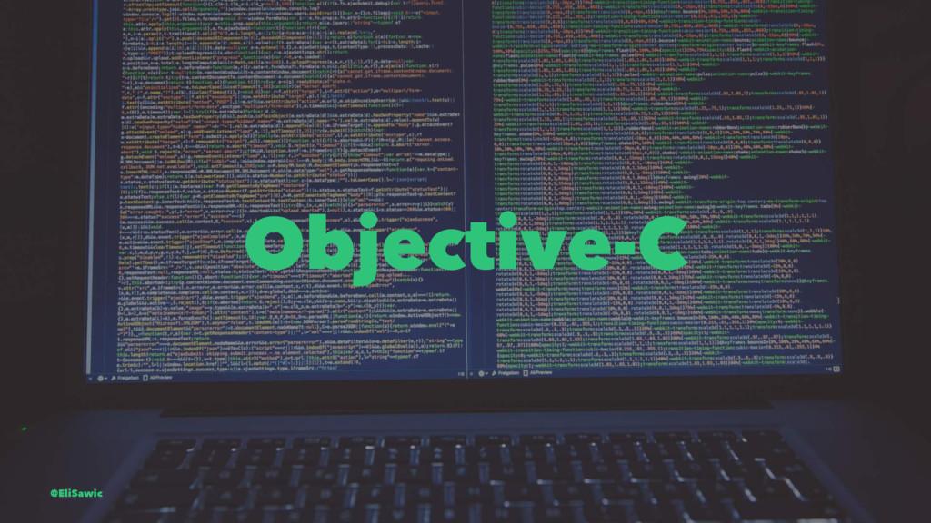 Objective-C @EliSawic