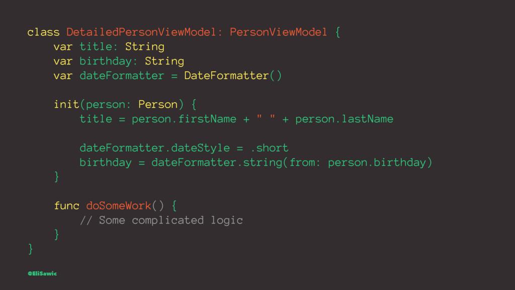 class DetailedPersonViewModel: PersonViewModel ...