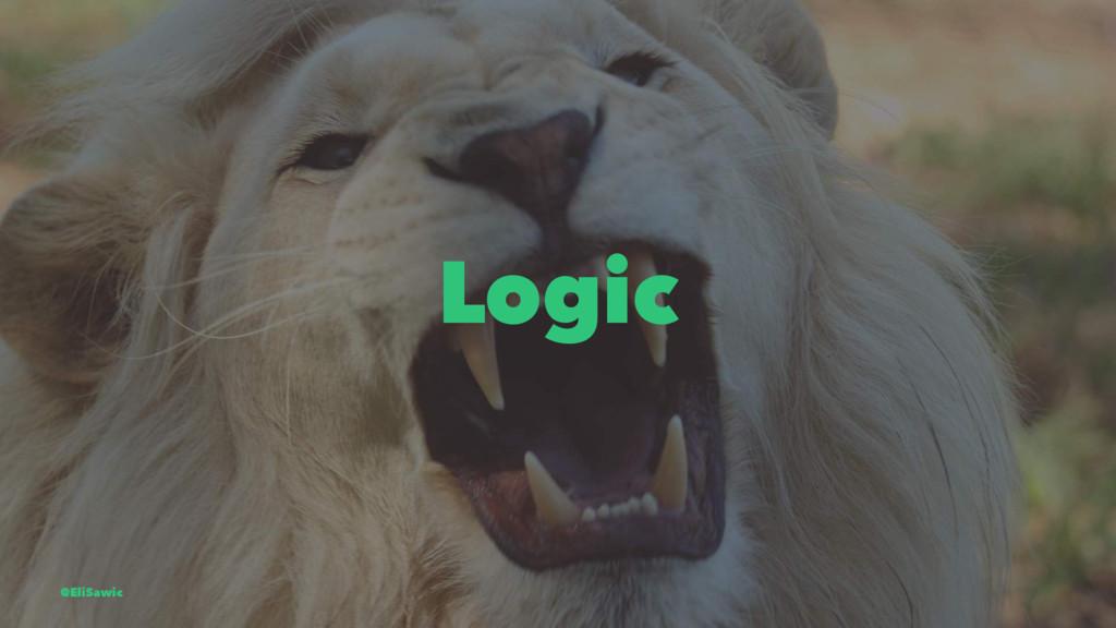 Logic @EliSawic