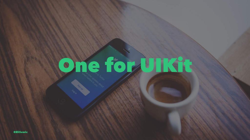 One for UIKit @EliSawic