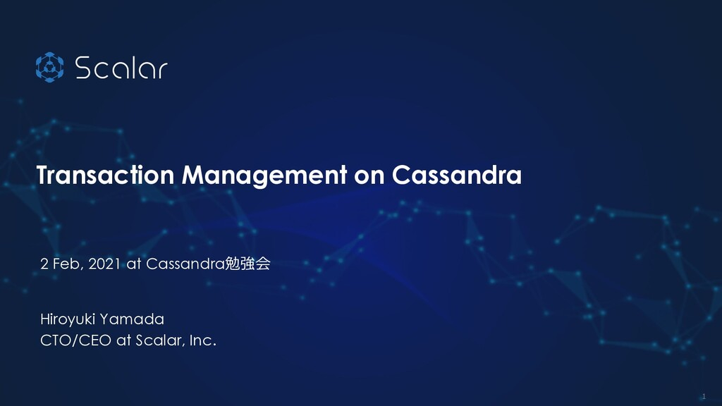 © 2020 Scalar, inc. Transaction Management on C...