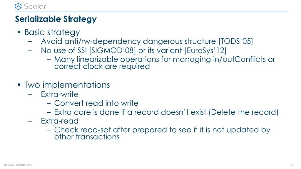 © 2020 Scalar, inc. Serializable Strategy • Bas...