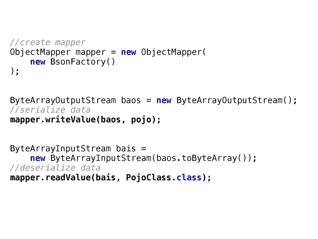 //create mapper ObjectMapper mapper = new Obje...