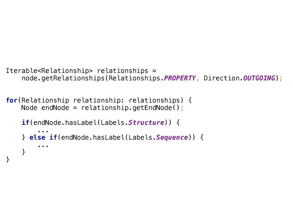 Iterable<Relationship> relationships = node.get...