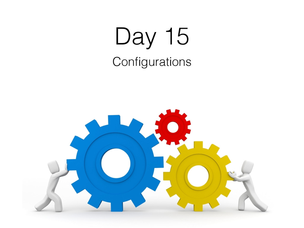 Day 15 Configurations