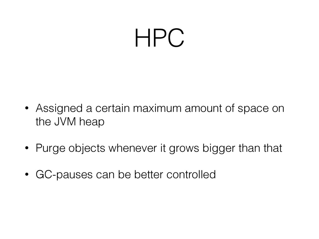 HPC • Assigned a certain maximum amount of spac...