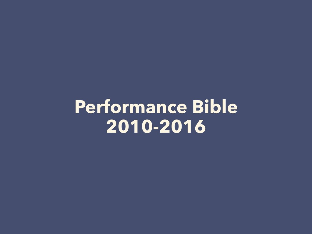 Performance Bible 2010-2016