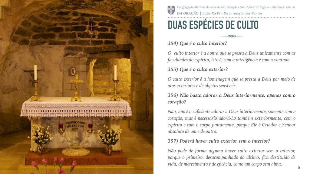 DUAS ESPÉCIES DE CULTO 354) Que é o culto inter...
