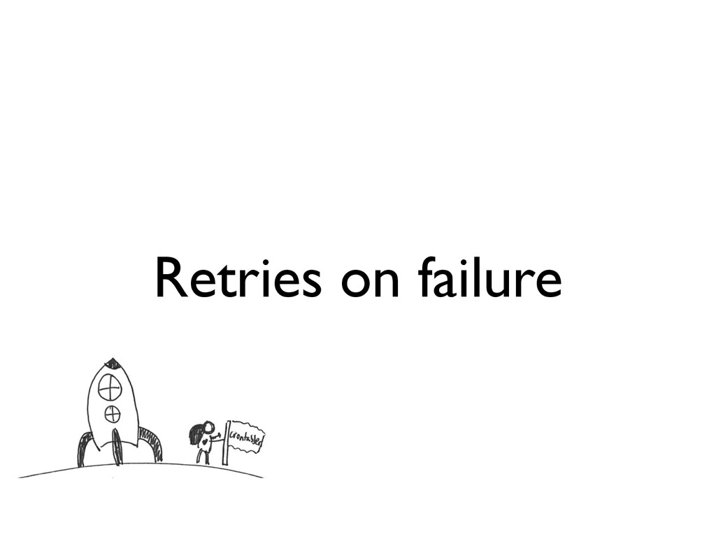 Retries on failure