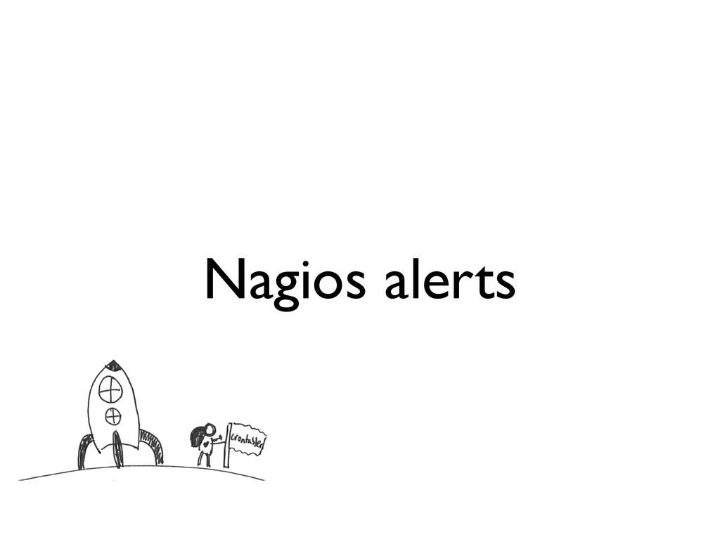 Nagios alerts
