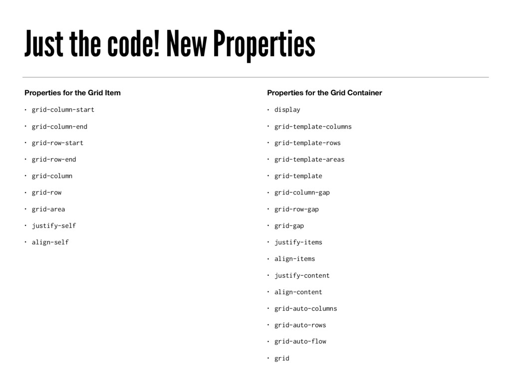 Just the code! New Properties Properties for th...