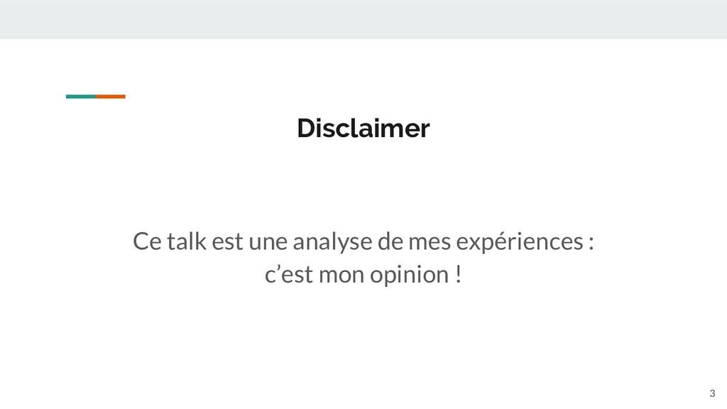 Ce talk est une analyse de mes expériences : c'...