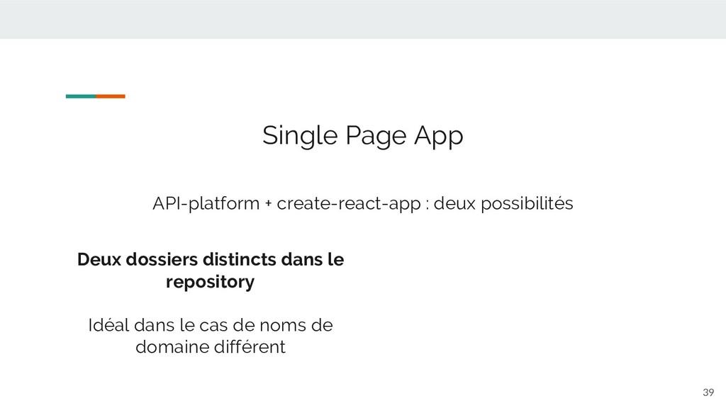39 Single Page App API-platform + create-react-...