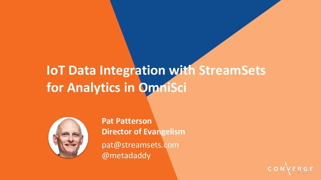 Pat Patterson Director of Evangelism pat@stream...