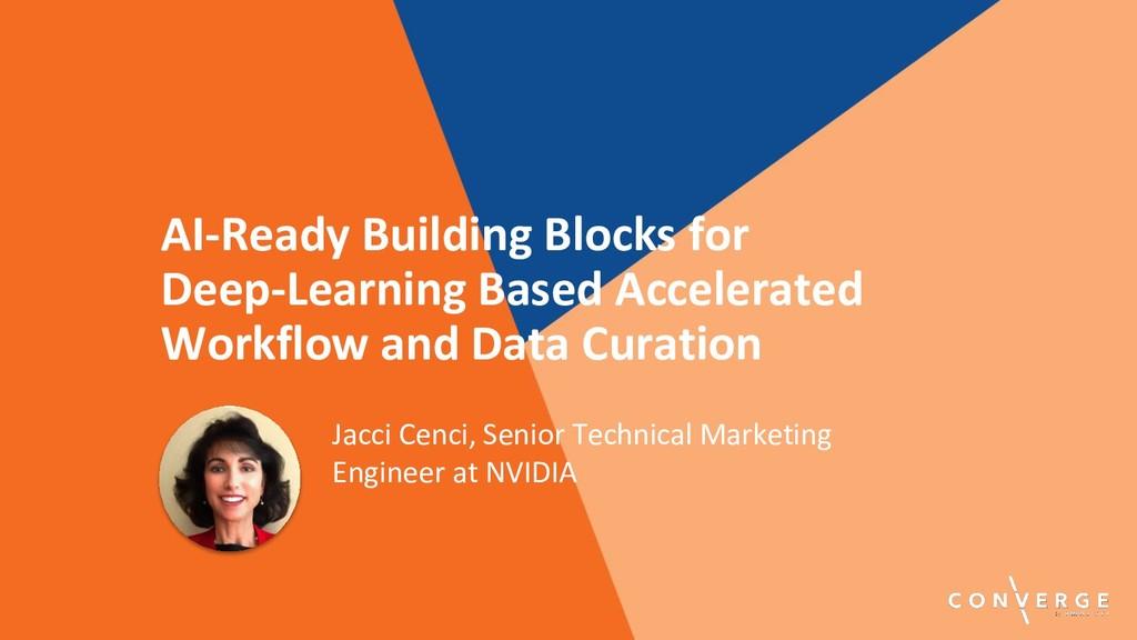 AI-Ready Building Blocks for Deep-Learning Base...