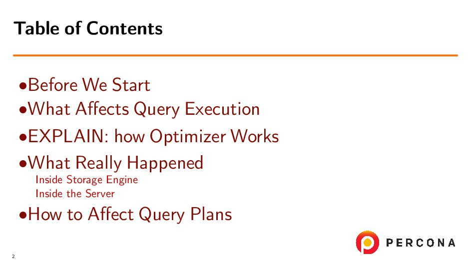•Before We Start •What Affects Query Execution •...