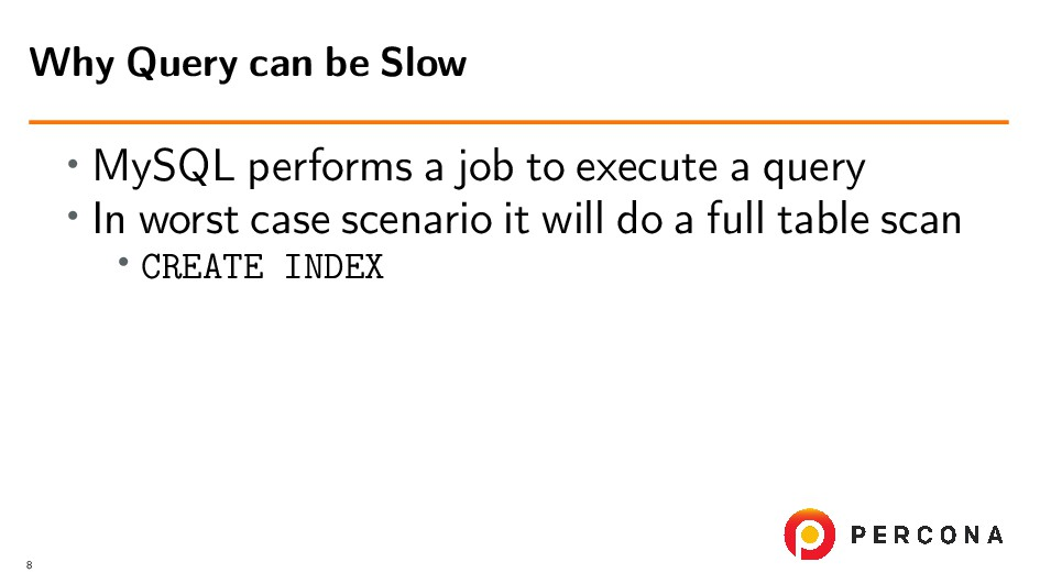 • MySQL performs a job to execute a query • In ...
