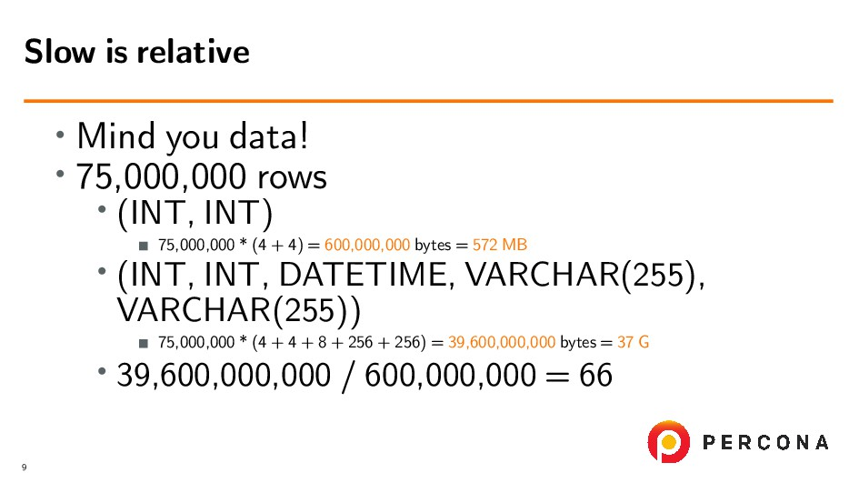 • Mind you data! • 75,000,000 rows • (INT, INT)...