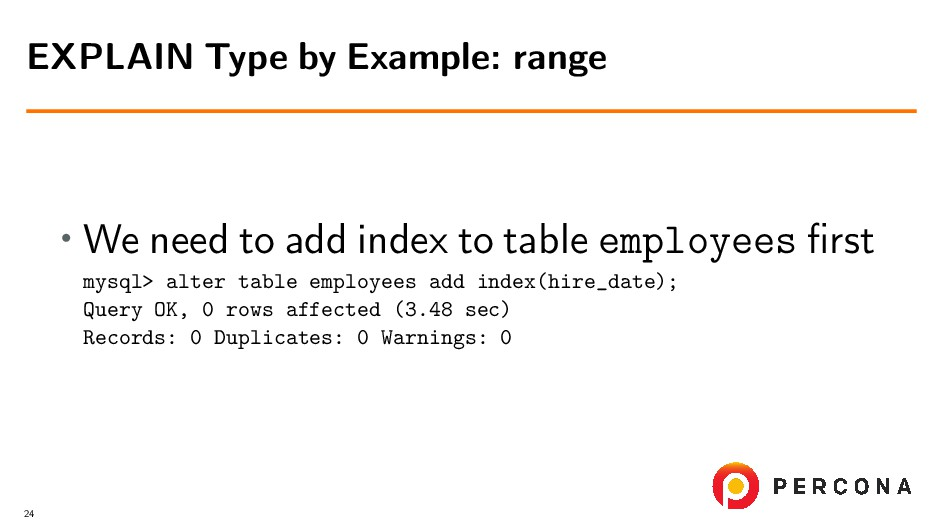• We need to add index to table employees first ...