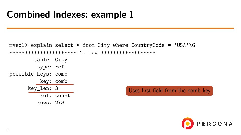 mysql> explain select * from City where Country...