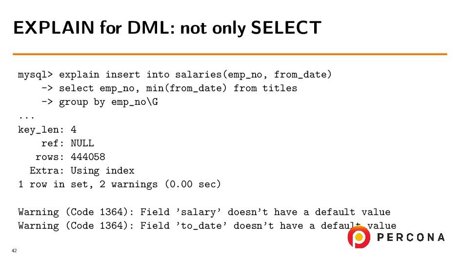 mysql> explain insert into salaries(emp_no, fro...