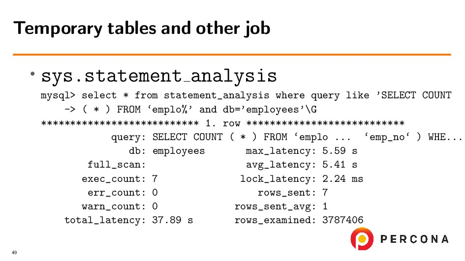 • sys.statement analysis mysql> select * from s...