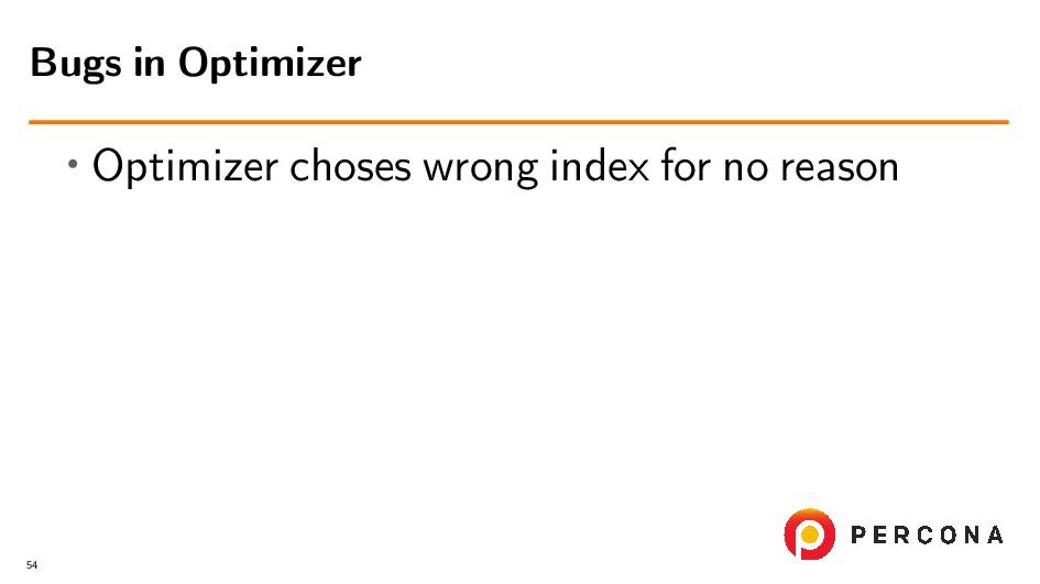 • Optimizer choses wrong index for no reason Bu...