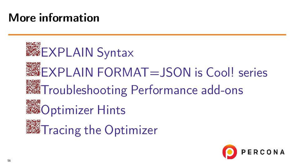 EXPLAIN Syntax EXPLAIN FORMAT=JSON is Cool! ser...
