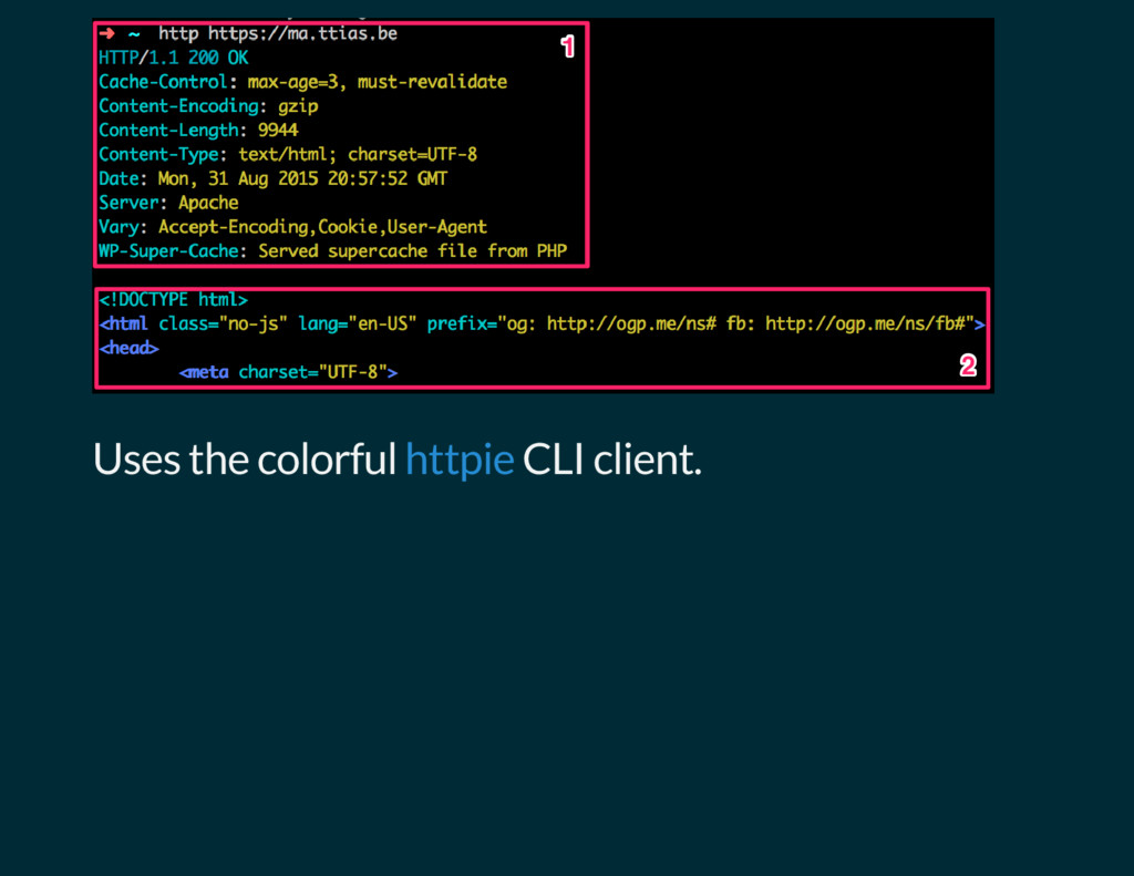 Uses the colorful CLI client. httpie