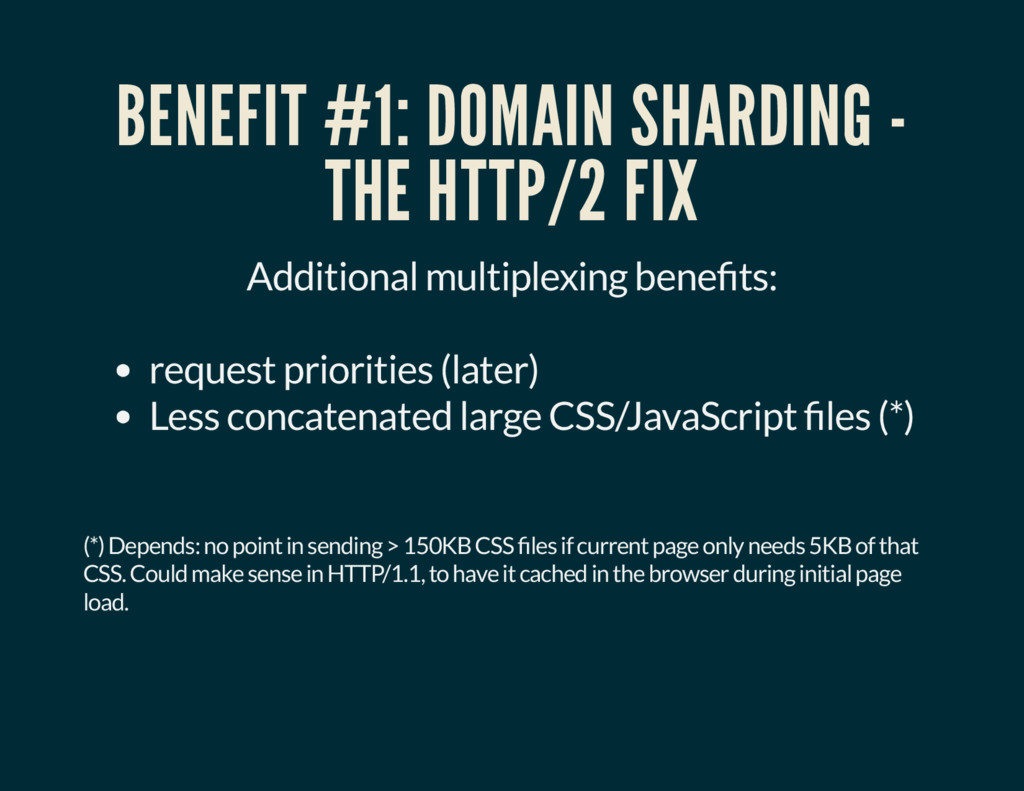 BENEFIT #1: DOMAIN SHARDING - THE HTTP/2 FIX Ad...